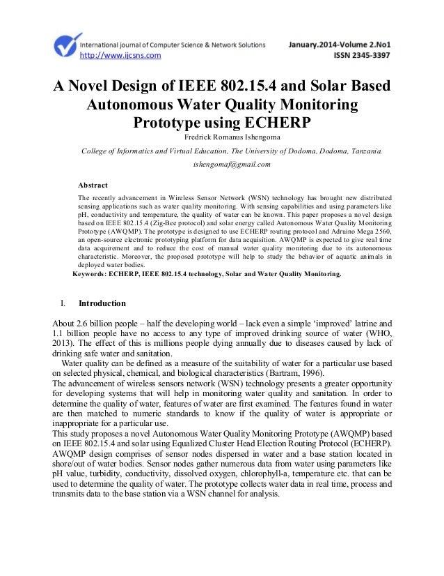 A Novel Design of IEEE 802.15.4 and Solar Based Autonomous Water Quality Monitoring Prototype using ECHERP Fredrick Romanu...