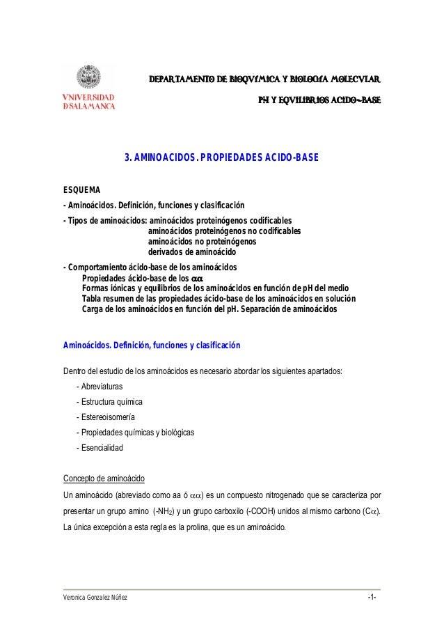 Veronica Gonzalez Núñez -1- Departamento de Bioquímica y Biología Molecular ph y equilibrios acido-base 3. AMINOACIDOS. PR...