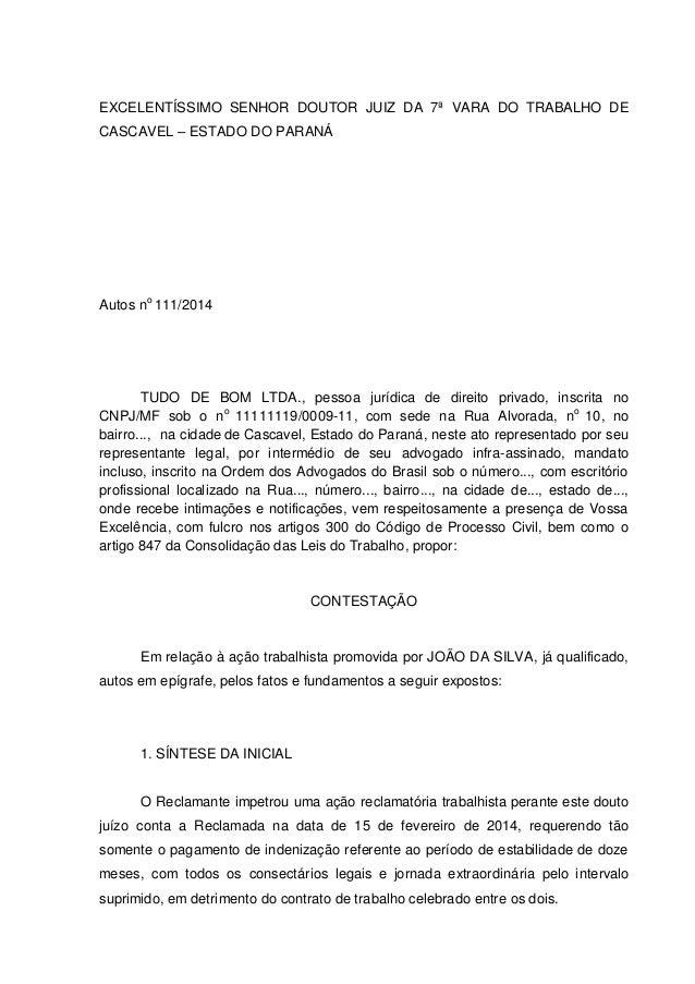 EXCELENTÍSSIMO SENHOR DOUTOR JUIZ DA 7ª VARA DO TRABALHO DE CASCAVEL – ESTADO DO PARANÁ Autos no 111/2014 TUDO DE BOM LTDA...