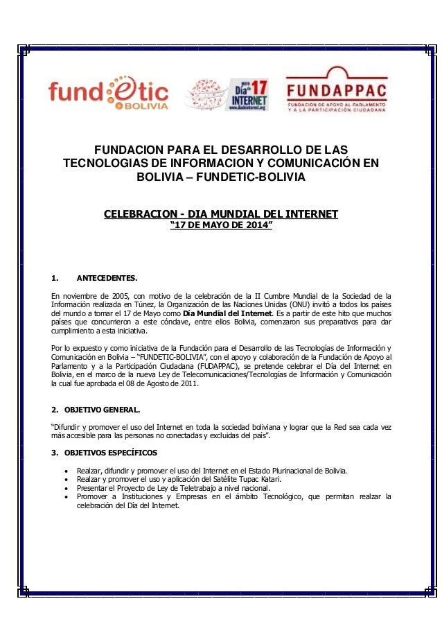 FUNDACION PARA EL DESARROLLO DE LAS TECNOLOGIAS DE INFORMACION Y COMUNICACIÓN EN BOLIVIA – FUNDETIC-BOLIVIA CELEBRACION - ...