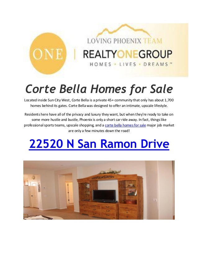 Corte Bella Homes for Sale Located inside Sun City West, Corte Bella is a private 45+ community that only has about 1,700 ...