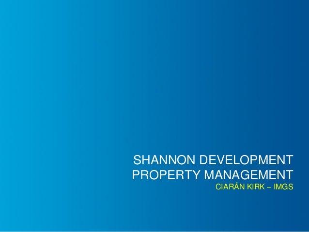 SHANNON DEVELOPMENT PROPERTY MANAGEMENT CIARÁN KIRK – IMGS