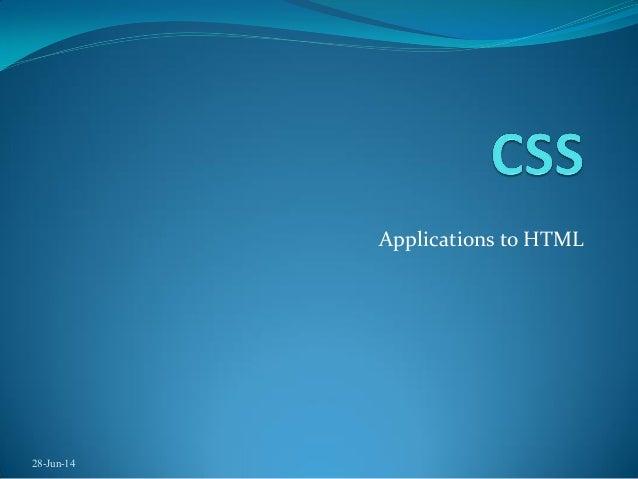 Applications to HTML 28-Jun-14