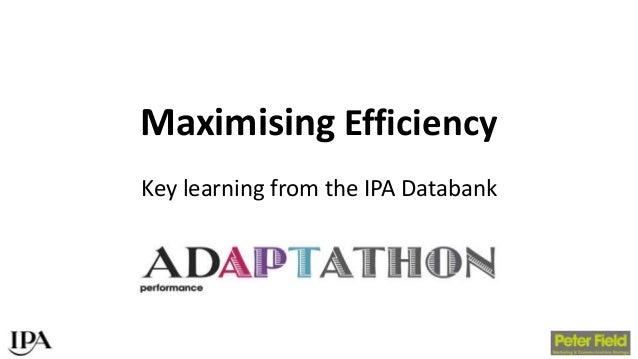 Maximising Efficiency Key learning from the IPA Databank