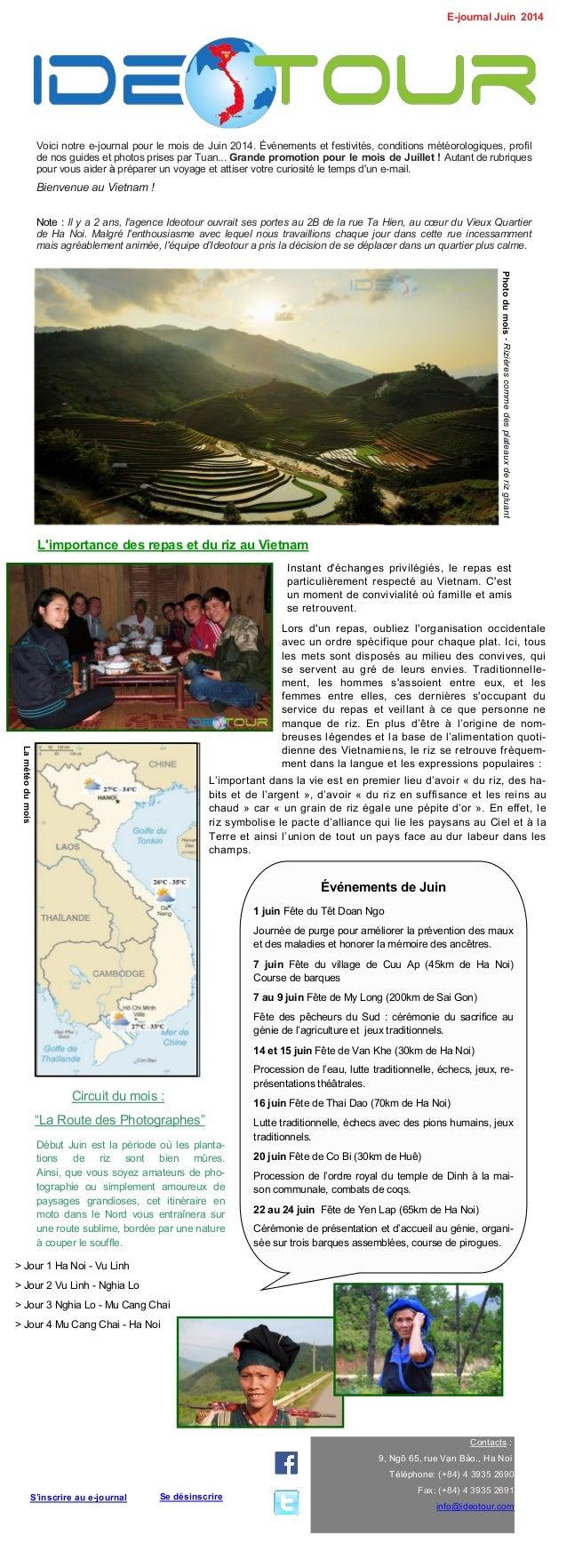 Voici notre e-journal pour le mois de Juin 2014. Événements et festivités, conditions météorologiques, profil de nos guide...