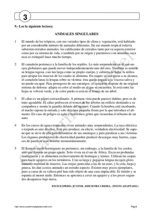 http://www.cuadernosdigitalesvindel.com Pag.8 9.- Lee la siguiente lectura: ANIMALES SINGULARES 1 El mundo de los trópicos...