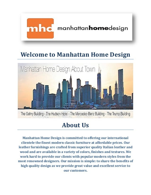 Welcome To Manhattan Home Design About Us Manhattan Home Design Is  Committed To Offering Our International ...