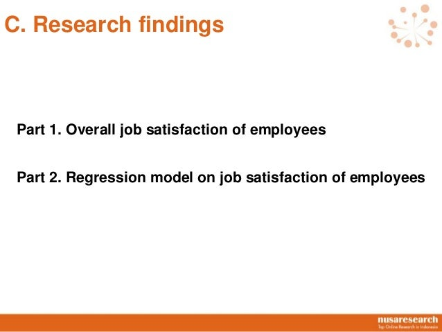 research report on job satisfaction Useful research proposal example about job satisfaction free sample research paper on job satisfaction topic read how to write a good research project on this topic.