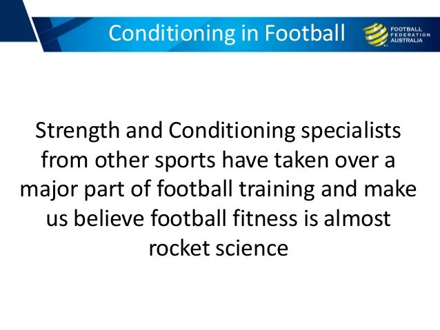 Strength and Conditioning specialists from other sports have taken over a major part of football training and make us beli...
