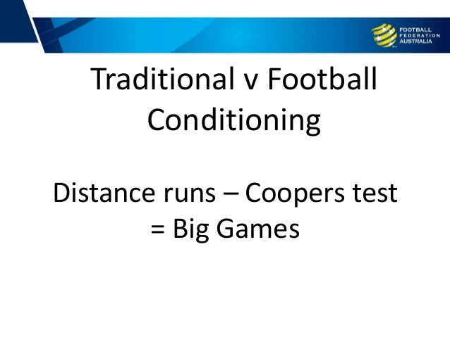 Distance runs – Coopers test = Big Games Traditional v Football Conditioning
