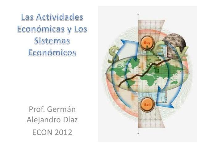 Prof. Germán  Alejandro Díaz  ECON 2012