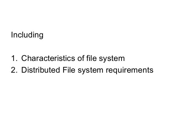 Distributed File System Design Issues