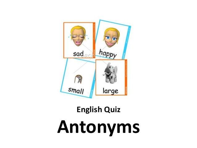 English Quiz  Antonyms