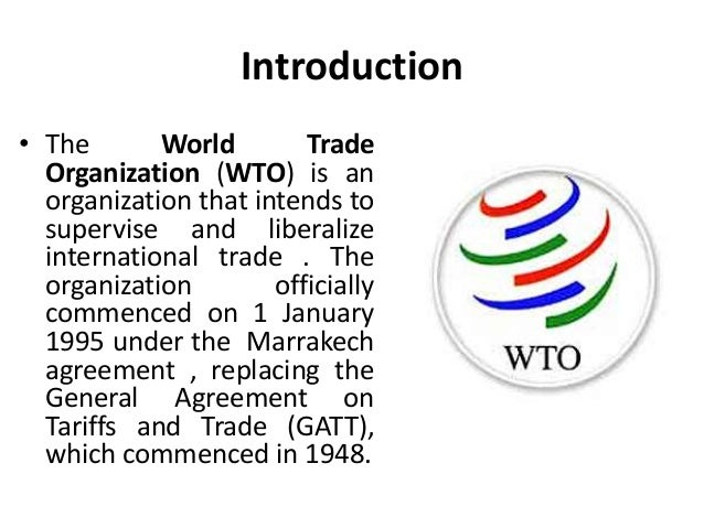 wto in international trade Very little happens to countries' trade openness upon joining the wto the world trade organization (wto) has become one of the world's most controversial multilateral organizations, perhaps rivaling only the international monetary fund as the favorite target for anti-globalization activists, who.