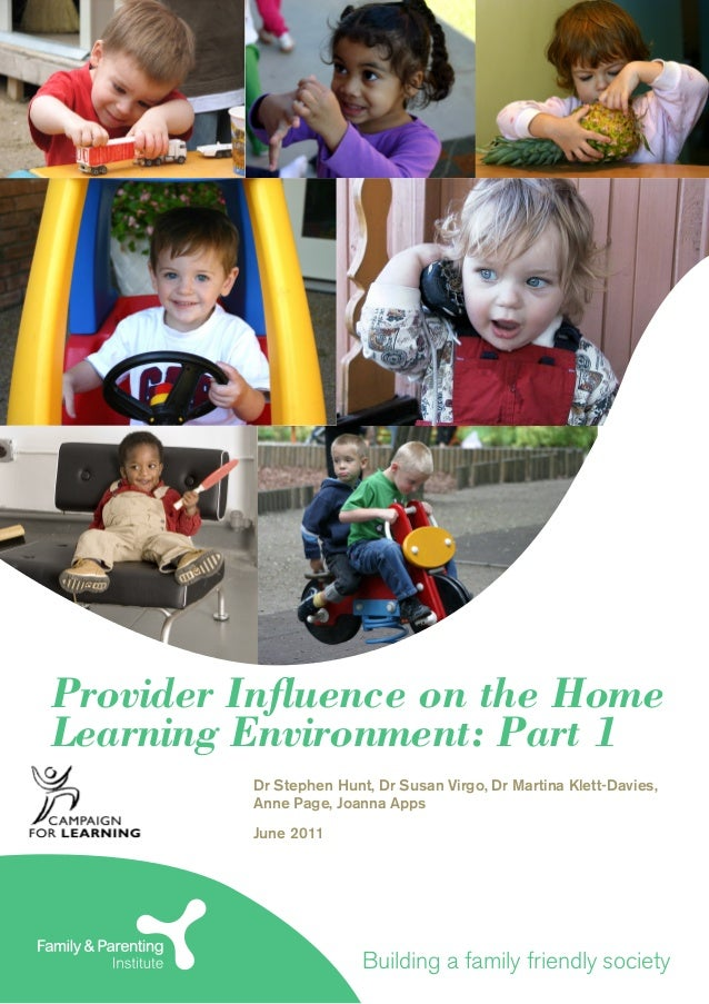 Childs Home Learning Environment >> Provider Influence On The Home Learning Environment Part One