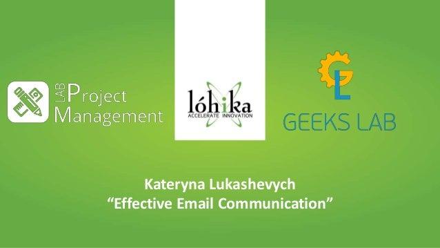 "Presentation Kateryna Lukashevych ""Effective Email Communication"""