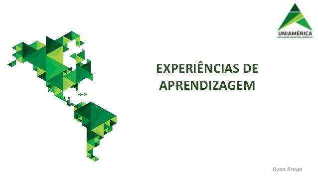 """""""O estudante como protagonista da aprendizagem: o caso da Faculdade Uniamérica"""", por Ryon Braga - Uniamérica/Hoper Slide 2"""