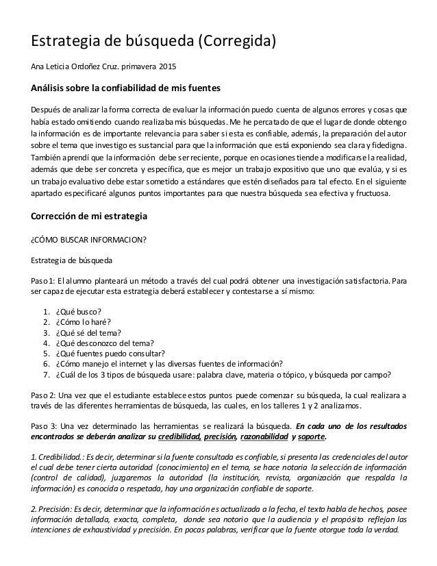 Estrategia de búsqueda (Corregida) Ana Leticia Ordoñez Cruz. primavera 2015 Análisis sobre la confiabilidad de mis fuentes...
