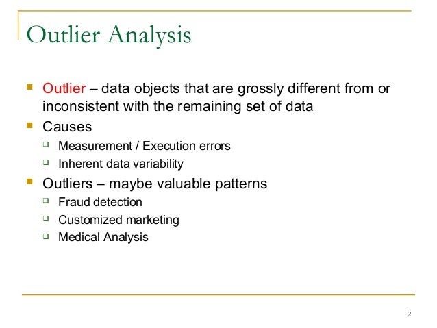 outliers analysis That different ways of defining, identifying, and handling outliers alter  ducting  17 different outlier analyses, and they calculated how many times each of.
