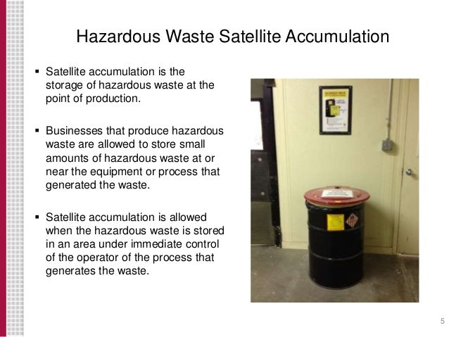 Baker, John, iSi Environmental, Satellite Accumulation and Labeling R…