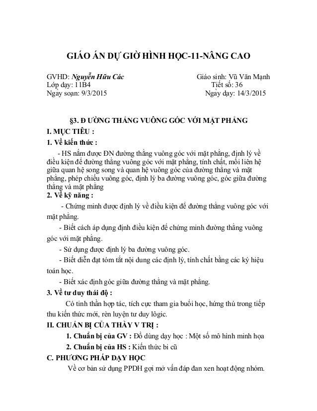 GIÁO ÁN DỰ GIỜ HÌNH HỌC-11-NÂNG CAO GVHD: Nguyễn Hữu Các Giáo sinh: Vũ Văn Mạnh Lớp dạy: 11B4 Tiết số: 36 Ngày soạn: 9/3...