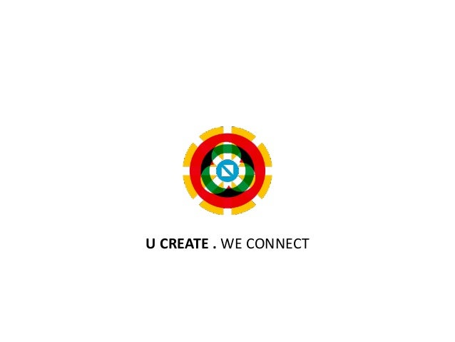 U	   CREATE	   .	   WE	   CONNECT