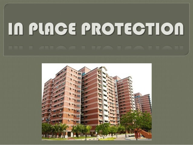2  Explain the objectives of In-Place Protection (IPP)  Recognise the various means of alerting the public to an emergen...