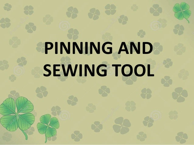 PINNING AND SEWING TOOL