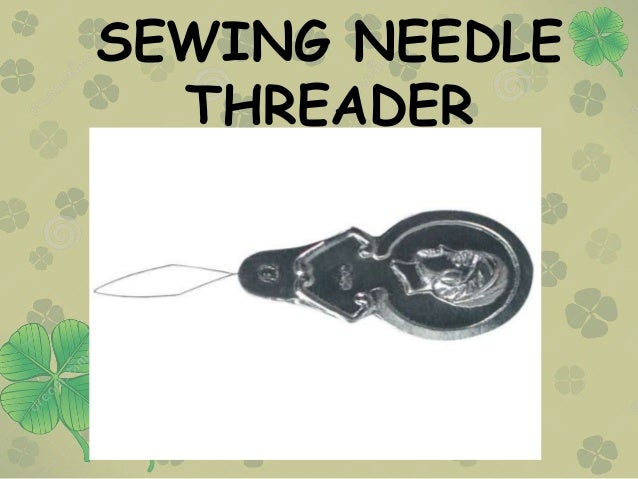 SEWING NEEDLE THREADER