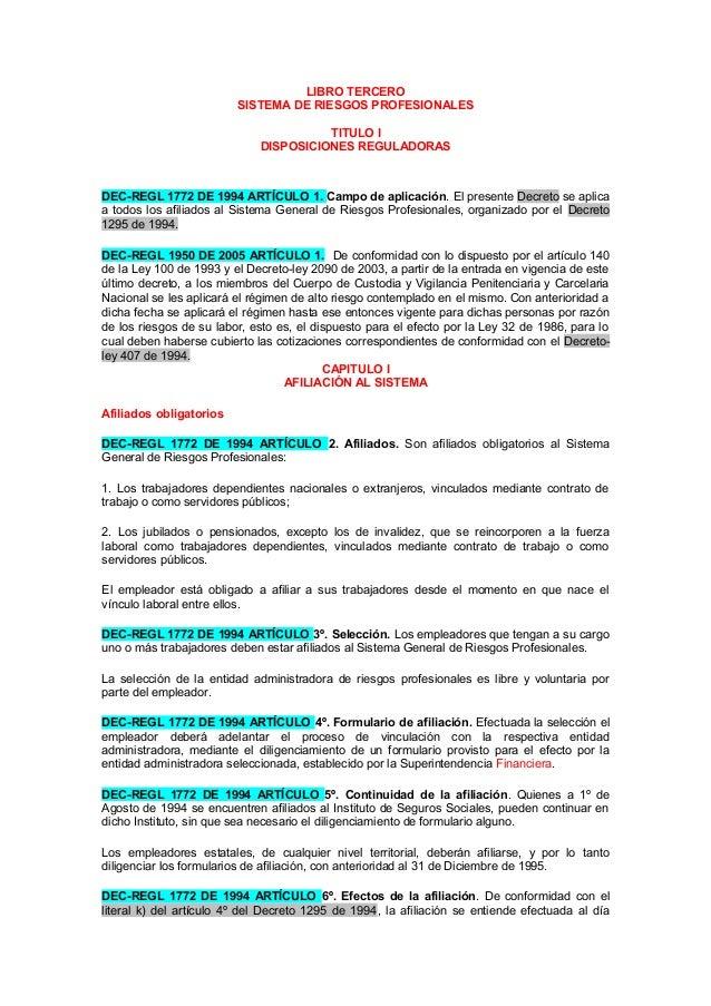 LIBRO TERCERO SISTEMA DE RIESGOS PROFESIONALES TITULO I DISPOSICIONES REGULADORAS DEC-REGL 1772 DE 1994 ARTÍCULO 1. Campo ...