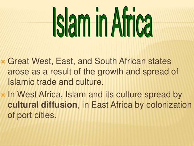 political islam in west africa and French presence in west africa expanded in the early nineteenth century and.