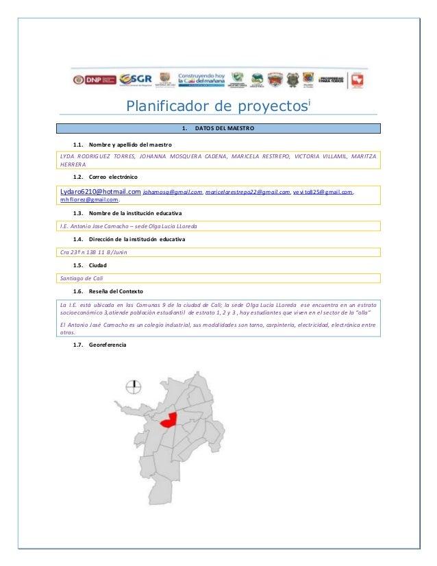 Planificador de proyectosi 1. DATOS DEL MAESTRO 1.1. Nombre y apellido del maestro LYDA RODRIGUEZ TORRES, JOHANNA MOSQUERA...