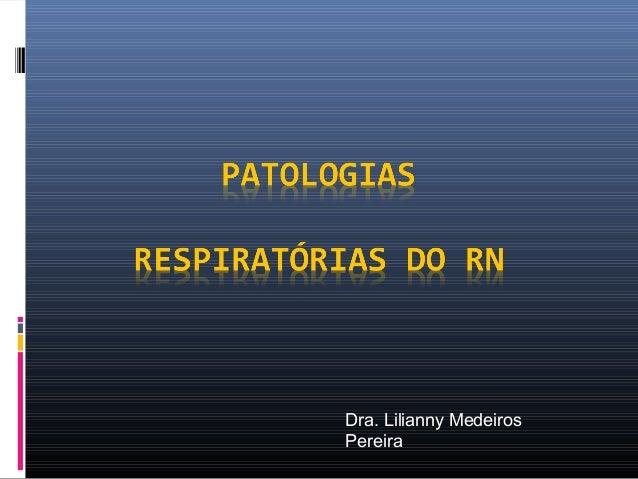 Dra. Lilianny Medeiros Pereira