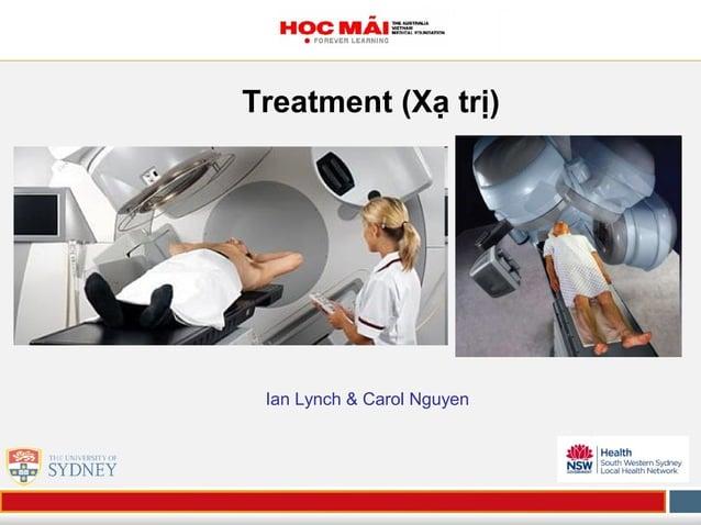 Treatment (Xạ trị) Ian Lynch & Carol Nguyen