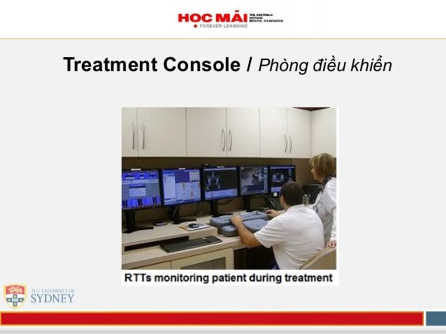Treatment Console / Phòng điều khiển