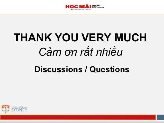 Discussions / Questions THANK YOU VERY MUCH Cảm ơn rất nhiều