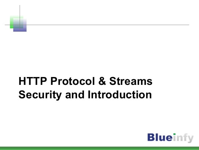 HTTP Protocol & Streams Security and Introduction