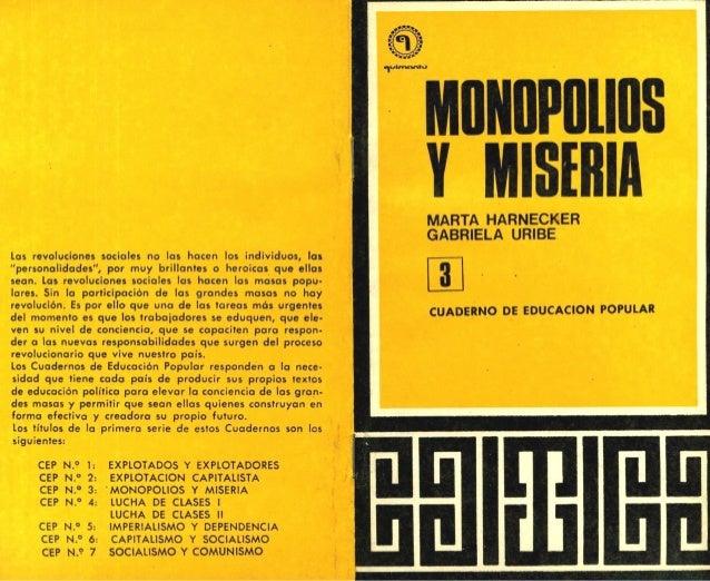 Monopolios y miseria (31 páginas). AÑO: 1972. Publicado el 30 de julio de 2009