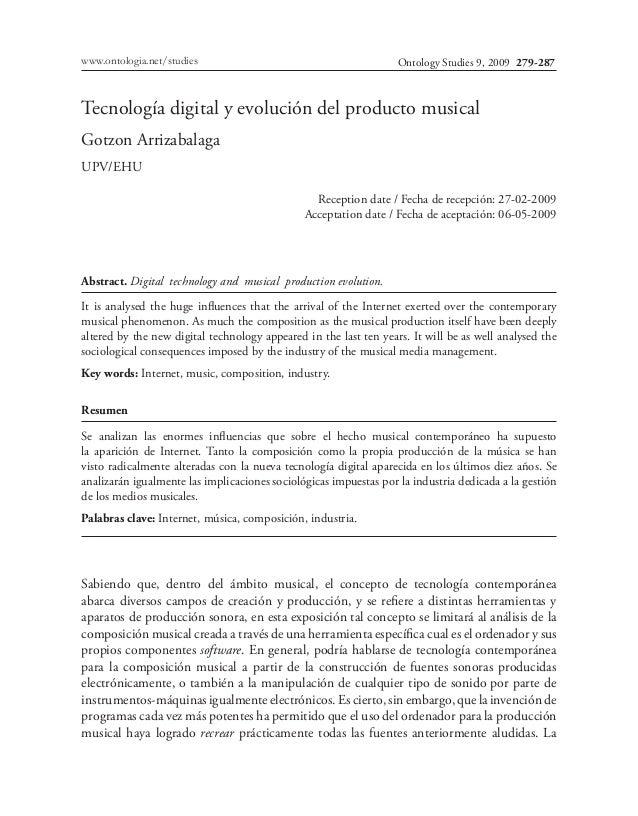 Ontology Studies 9, 2009www.ontologia.net/studies 279-287 Tecnología digital y evolución del producto musical Gotzon Arriz...
