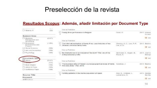 Resultados Scopus: Además, añadir limitación por Document Type Preselección de la revista 14