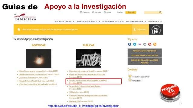 Apoyo a la InvestigaciónGuías de http://bib.us.es/estudia_e_investiga/guias/investigacion 3