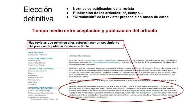 """❑ Normas de publicación de la revista ❑ Publicación de los artículos: nº, tiempo… ❑ """"Circulación"""" de la revista: presencia..."""