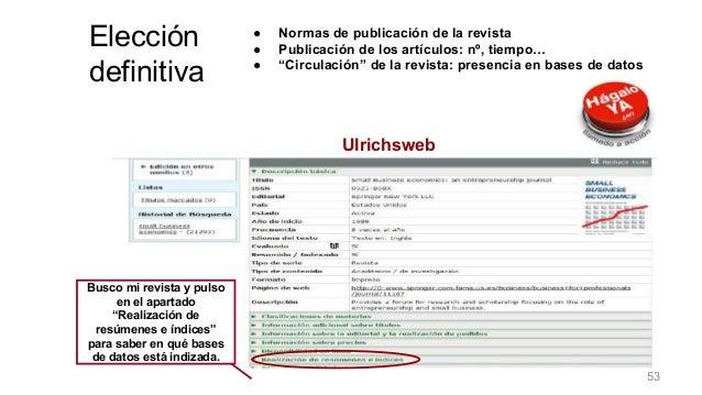 """Ulrichsweb Busco mi revista y pulso en el apartado """"Realización de resúmenes e índices"""" para saber en qué bases de datos e..."""