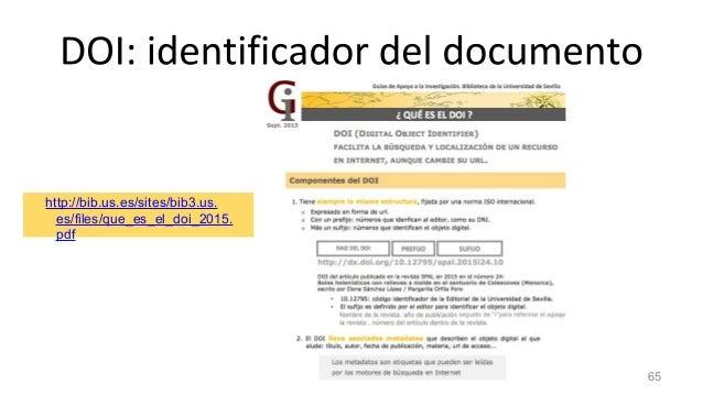 http://bib.us.es/sites/bib3.us. es/files/que_es_el_doi_2015. pdf 65