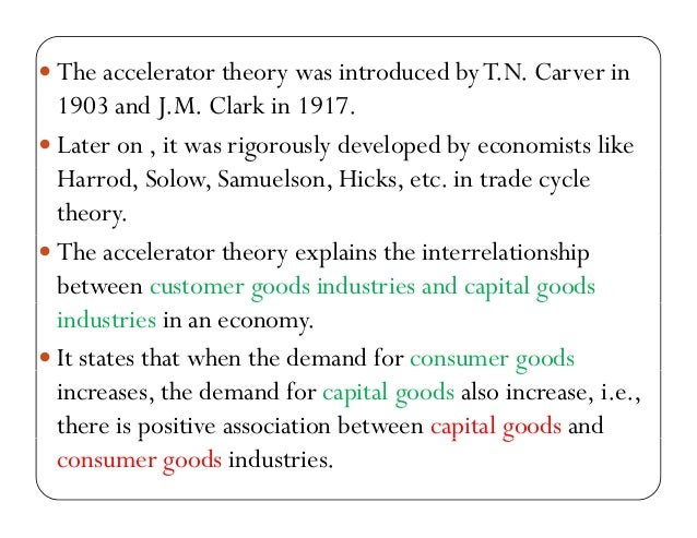Accelerator theory of investment economics ifc investment officer istanbul hotels