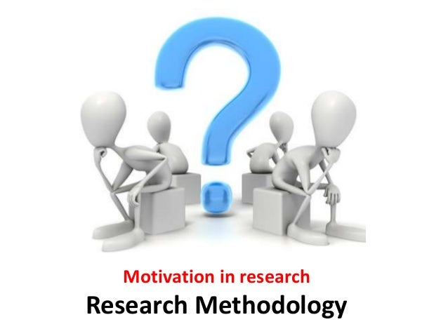 what is research motivation