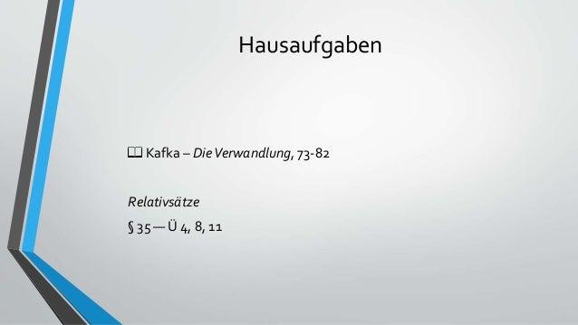 Hausaufgaben 📖 Kafka – DieVerwandlung, 73-82 Relativsätze § 35 — Ü 4, 8, 11