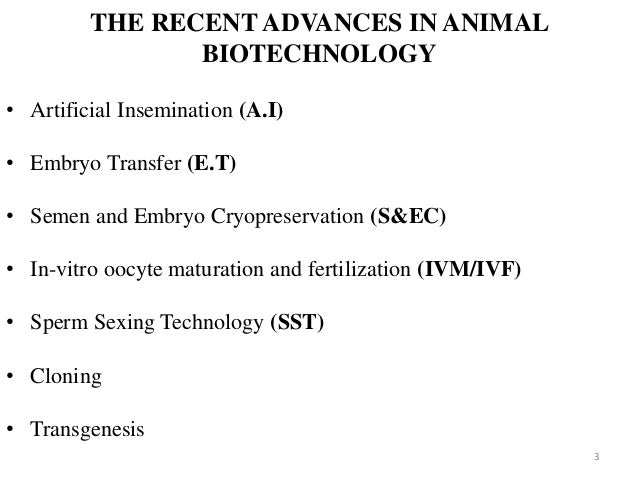 Recent Advances in Animal Biotechnology: Welfare and ...