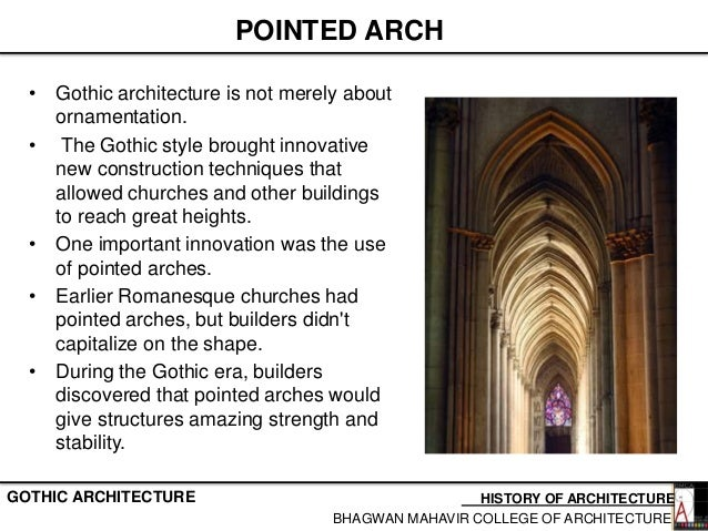 POINTED ARCH O Gothic Architecture