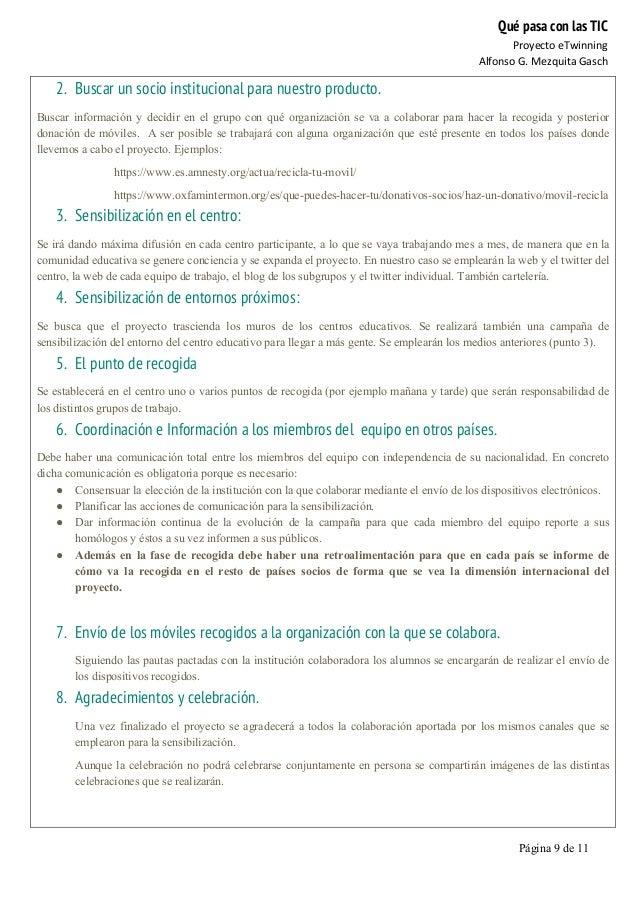 Qué pasa con las TIC Proyecto  eTwinning   Alfonso  G.  Mezquita  Gasch   Página 9 de 11   2. Buscar un soci...